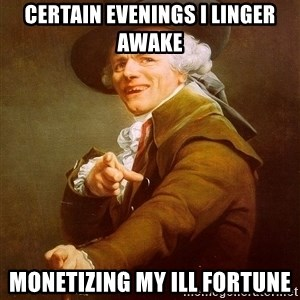 Joseph Ducreux - CERTAIN EVENINGS I LINGER AWAKE MONETIZING MY ILL FORTUNE
