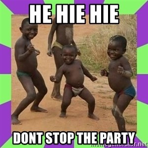african kids dancing - he hie hie dont stop the party