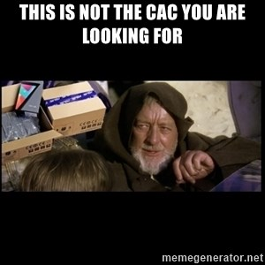 JEDI MINDTRICK - tHIS IS NOT THE CAC YOU ARE LOOKING FOR