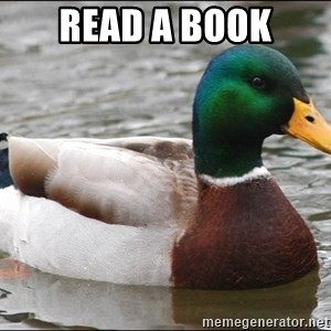 Actual Advice Mallard 1 - read a book