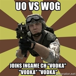 "Arma 2 soldier - uo vs wog joins ingame ch ""vodka"" ""vodka"" ""vodka"""