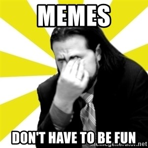 IanBogost - Memes Don't Have to be fun
