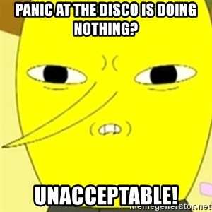 LEMONGRAB - PaNic aT the disco is doing nothing? Unacceptable!