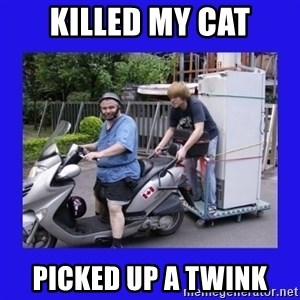 Motorfezzie - Killed my cat Picked up a twink
