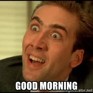You Don't Say Nicholas Cage -  good morning