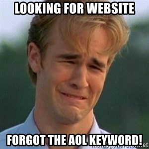 90s Problems - looking for website forgot the Aol keyword!
