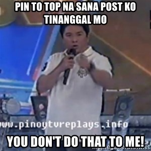Willie You Don't Do That to Me! - PIN to top na sana post ko tinanggal mo You Don't Do that to me!