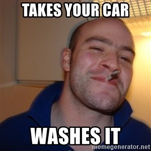 Good Guy Greg - takes your car washes it