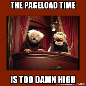 Muppet Critics - the pageload time is too damn high