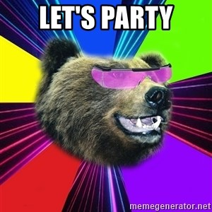 Party Bear - LET'S PARTY