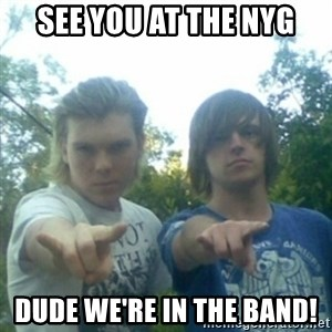 god of punk rock - See you at the NYG Dude we're in the band!