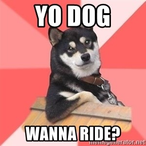 Cool Dog - yo dog wanna ride?