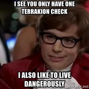 Austin Powers Danger - I see you only have one terrakion check I Also like to live dangerously