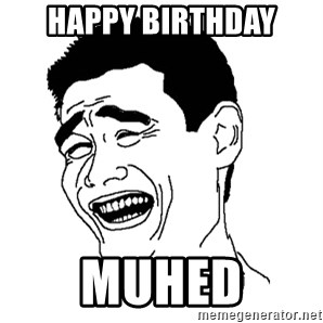 Asian Troll Face - happy birthday muhed