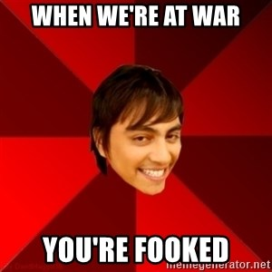 Un dia con paoly - When we're at war You're fooked