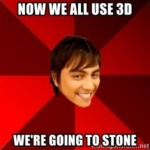 Un dia con paoly - Now we all use 3D We're going to stone