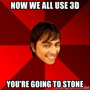 Un dia con paoly - now we all use 3d You're going to stone