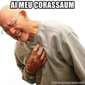 Old Man Heart Attack - Ai meu corassaUm