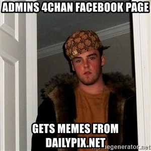 Scumbag Steve - admins 4chan facebook page gets memes from dailypix.net