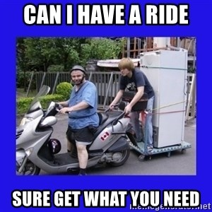 Motorfezzie - CAN I HAVE A RIDE  SURE GET WHAT YOU NEED