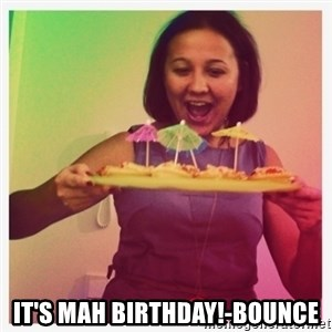 Typical_Ksyusha -  IT'S MAH BIRTHDAY!-BOUNCE