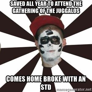 Juggalo Chris - saved all year to attend the gathering of the juggalos comes home broke with an std