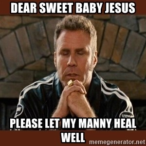 Dear sweet tiny baby Jesus - Dear sweet baby Jesus Please let my manny Heal well