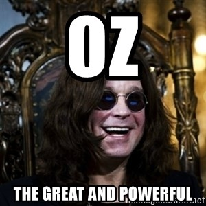 Ozzy - oz the great and powerful
