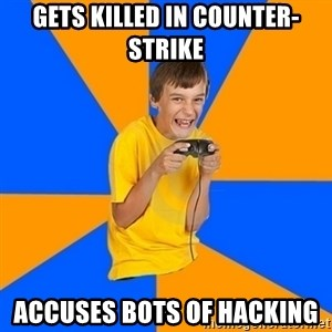 Annoying Gamer Kid - Gets Killed In counter-strike accuses bots of hacking