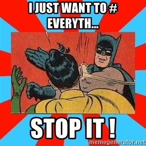 Batman Bitchslap - I just want to # everyth... STOP IT !