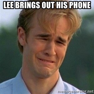 90s Problems - Lee brings out his Phone
