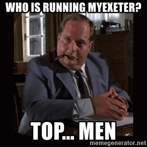 Indiana Jones: Raiders of the Lost Ark - Who is running myexeter? Top... men
