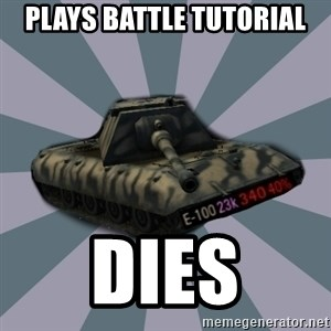 TERRIBLE E-100 DRIVER - Plays battle tutorial dies