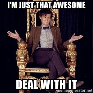 Hipster Doctor Who - I'm just that awesome Deal with it