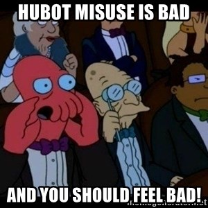 Zoidberg - hubot misuse is bad and you should FEEL bad!