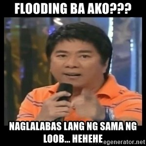 You don't do that to me meme - flooding ba ako??? naglalabas lang ng sama ng loob... hehehe