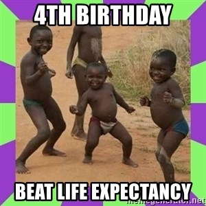 african kids dancing - 4TH BIRTHDAY  BEAT LIFE EXPECTANCY
