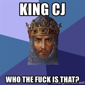 Age Of Empires - king cj who the fuck is that?