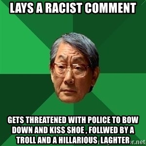 High Expectations Asian Father - lays a racist comment gets threatened with police to bow down and kiss shoe , Follwed by a troll and a hillarious  laghter