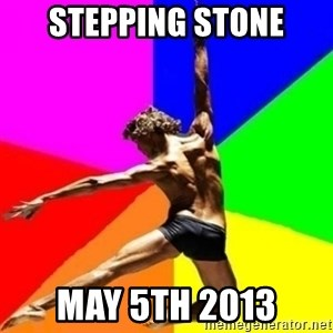 dancer dancer  - stepping stone may 5th 2013