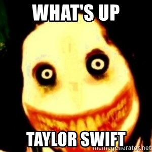 Tipical dream - What's up Taylor Swift