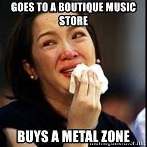 Kris Aquino - goes to a boutique music store buys a metal zone