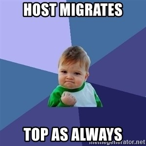 Success Kid - HOST MIGRATES TOP AS ALWAYS