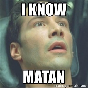 i know kung fu - I KNOW MATAN