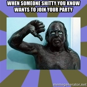 WANNABE BLACK MAN - WHEN SOMEONE SHITTY YOU KNOW WANTS TO JOIN YOUR PARTY