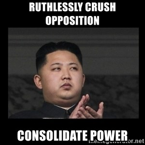 Kim Jong-hungry - RUTHLESSLY CRUSH OPPOSITION CONSOLIDATE POWER