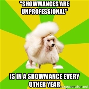 "Pretentious Theatre Kid Poodle - ""Showmances are unprofessional"" is in a showmance every other year"