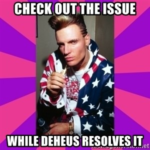 Vanilla Ice - Check out the issue while deheus resolves it