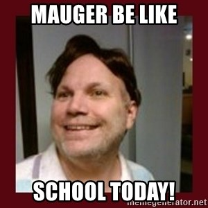 Free Speech Whatley - MAUGER BE LIKE SCHOOL TODAY!