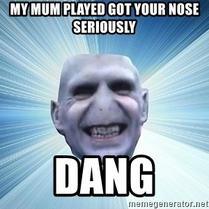 vold - MY MUM PLAYED GOT YOUR NOSE SERIOUSLY DANG